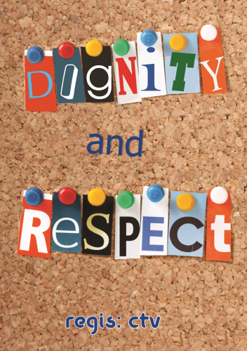 Dignity And Respect Regis Learning